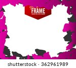 grunge frame   abstract texture ... | Shutterstock .eps vector #362961989