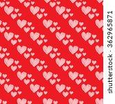 valentine's day   seamless... | Shutterstock .eps vector #362965871