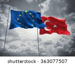 european union   turkey flags... | Shutterstock . vector #363077507