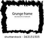 grunge frame. vector template | Shutterstock .eps vector #363151505