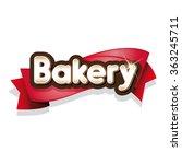 bakery sign or logo vector | Shutterstock .eps vector #363245711
