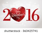 2016 happy valentine's day... | Shutterstock .eps vector #363425741