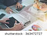 business documents on office... | Shutterstock . vector #363472727