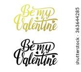 be my valentine text. valentine'... | Shutterstock .eps vector #363644285