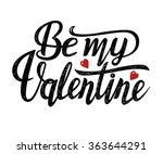 be my valentine text. valentine'... | Shutterstock .eps vector #363644291