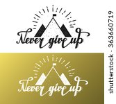 never give up typography.... | Shutterstock .eps vector #363660719