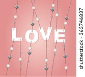 love sign with jewelery... | Shutterstock .eps vector #363746837
