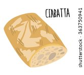 ciabatta bread with type | Shutterstock .eps vector #363750941