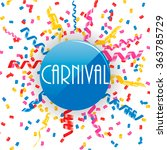carnival sign with confetti and ... | Shutterstock . vector #363785729