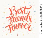 best friends forever. hand... | Shutterstock .eps vector #364028417