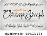 chrome brush calligraphic font... | Shutterstock .eps vector #364133135