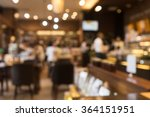 blur coffee shop  or cafe... | Shutterstock . vector #364151951