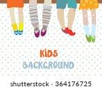 kids background  for...   Shutterstock .eps vector #364176725