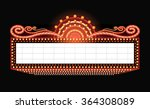 brightly theater glowing retro... | Shutterstock .eps vector #364308089