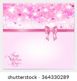 valentine with hearts  pink bow ... | Shutterstock .eps vector #364330289
