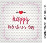 happy valentines day card....   Shutterstock .eps vector #364408241