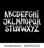 hand drawn grunge font.... | Shutterstock .eps vector #364532225