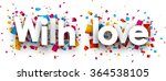with love card with colour... | Shutterstock .eps vector #364538105