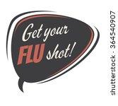 get your flu shot retro speech... | Shutterstock .eps vector #364540907
