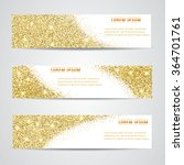 horizontal gold banners set ... | Shutterstock .eps vector #364701761