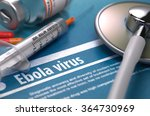 diagnosis   ebola virus.... | Shutterstock . vector #364730969