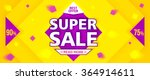 yellow super sale and discounts ... | Shutterstock .eps vector #364914611