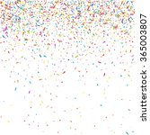 abstract colorful confetti... | Shutterstock .eps vector #365003807