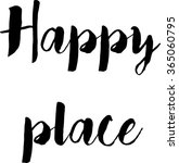 vector text happy place. home ... | Shutterstock .eps vector #365060795
