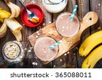 healthy breakfast  banana... | Shutterstock . vector #365088011