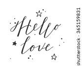 the lettering   hello love.... | Shutterstock .eps vector #365159831
