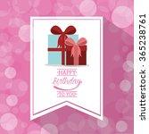 happy birthday design  | Shutterstock .eps vector #365238761