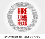 hire  train  motivate and... | Shutterstock .eps vector #365397797