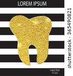 gold tooth on a black... | Shutterstock .eps vector #365490821