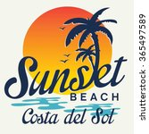 sunset beach typography  t... | Shutterstock .eps vector #365497589