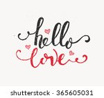 hand sketched hello love text... | Shutterstock .eps vector #365605031