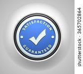 satisfaction guaranteed   Shutterstock . vector #365702864
