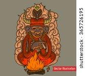 shaman man sit near the fire.... | Shutterstock .eps vector #365726195