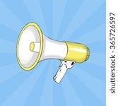 loudspeaker. pop art. vector | Shutterstock .eps vector #365726597