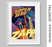 superhero in action. fake comic ... | Shutterstock .eps vector #365857961