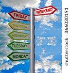days of the week  weekend sign  ... | Shutterstock . vector #366030191
