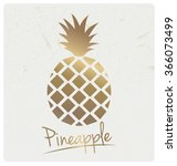gold foil pineapple design. can ... | Shutterstock .eps vector #366073499