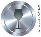 Wine glass icon on round stainless steel modern industrial button - stock vector