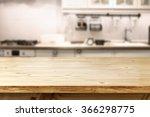blurred background of kitchen... | Shutterstock . vector #366298775