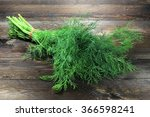 Bunch Of Dill On Wooden...