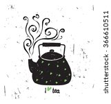 vector illustration i love tea... | Shutterstock .eps vector #366610511