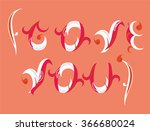 love you  type text. vector... | Shutterstock .eps vector #366680024