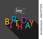 illustration of happy birthday... | Shutterstock .eps vector #366707255