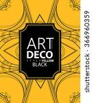 art deco poster  template black ...   Shutterstock .eps vector #366960359