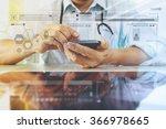 medicine doctor hand working... | Shutterstock . vector #366978665
