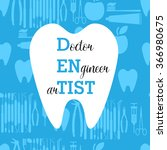 dentist is doctor  engineer and ... | Shutterstock .eps vector #366980675